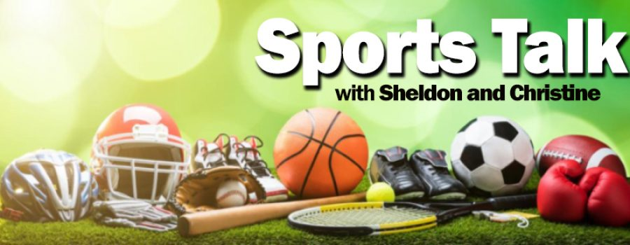 Episode 3 – Sports Talk with Sheldon and Christine