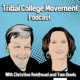 Episode 10 – Tribal College Movement